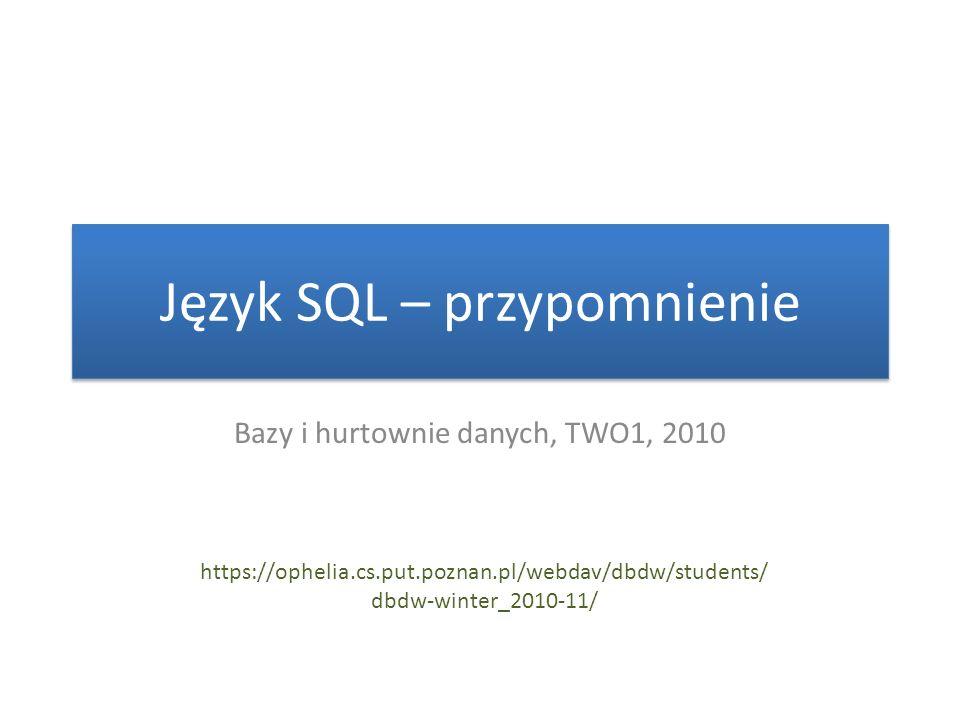 Język SQL – przypomnienie