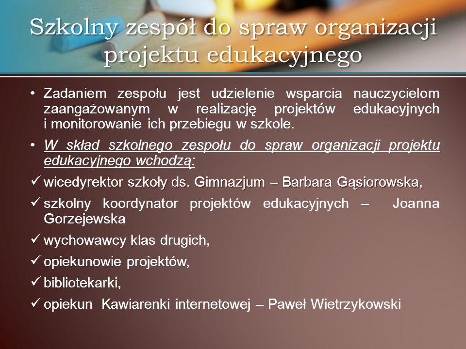 Szkolny zespół do spraw organizacji projektu edukacyjnego