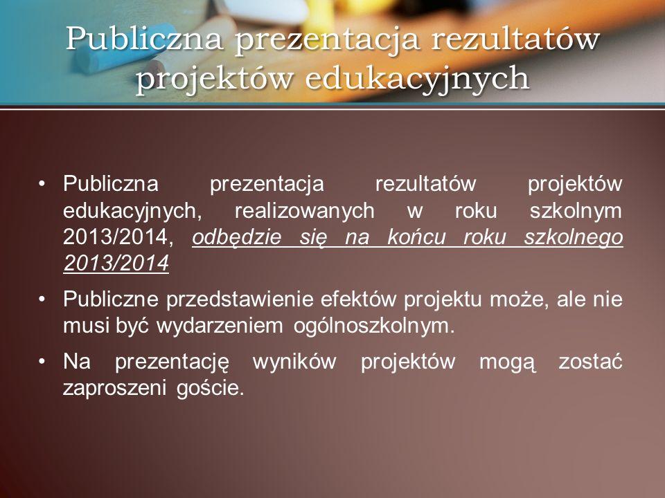 Publiczna prezentacja rezultatów projektów edukacyjnych