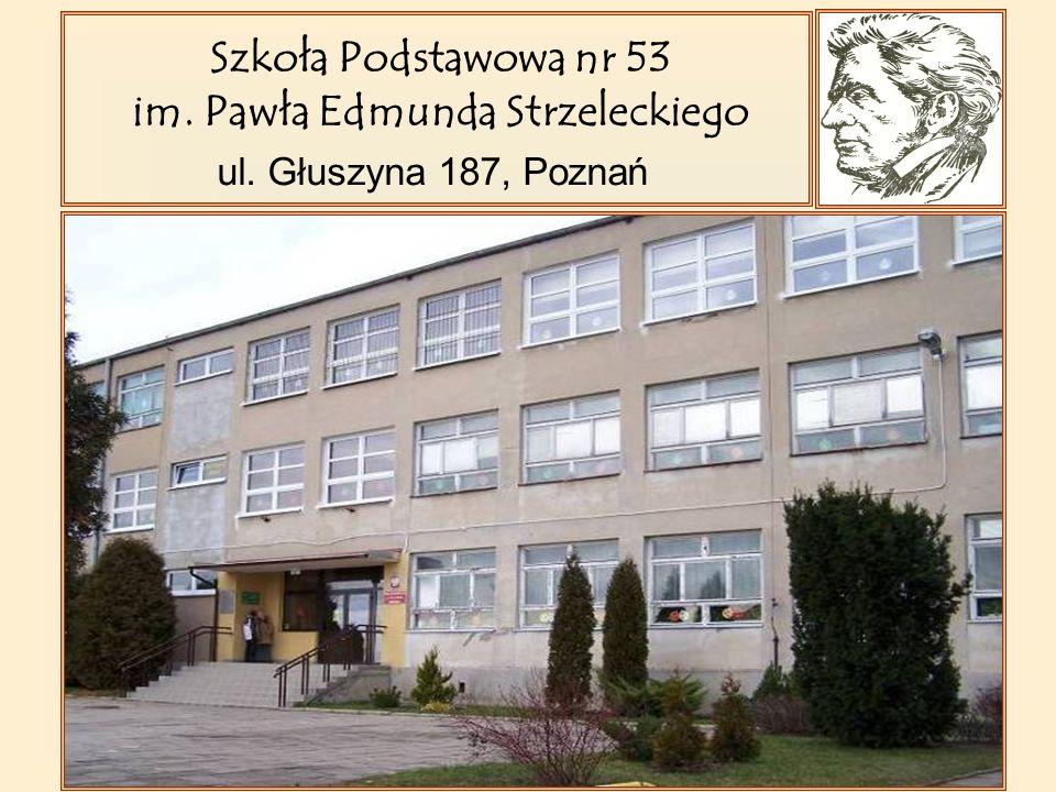 Szkoła Podstawowa nr 53 im. Pawła Edmunda Strzeleckiego