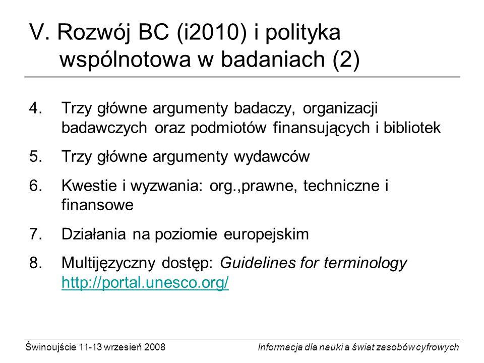 V. Rozwój BC (i2010) i polityka wspólnotowa w badaniach (2)