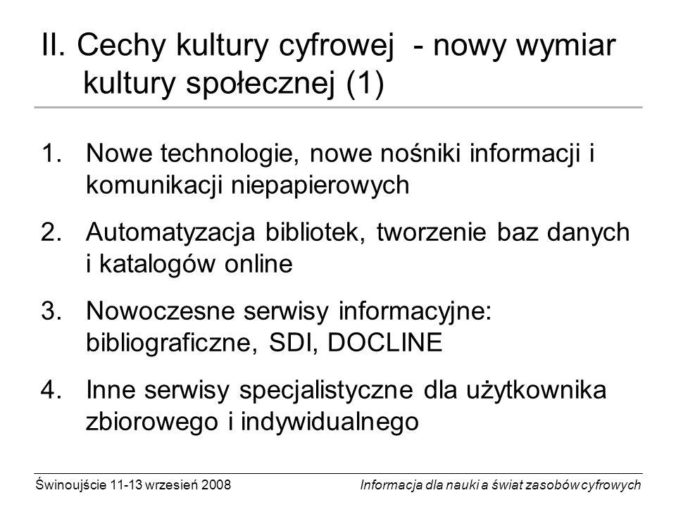II. Cechy kultury cyfrowej - nowy wymiar kultury społecznej (1)