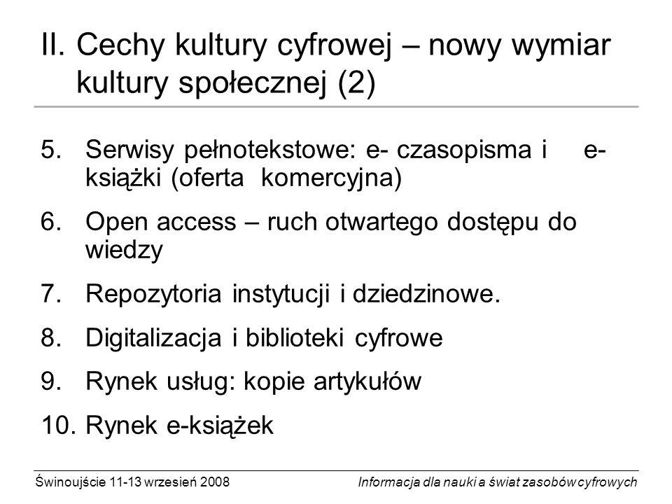 II. Cechy kultury cyfrowej – nowy wymiar kultury społecznej (2)