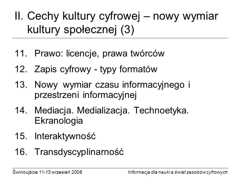 II. Cechy kultury cyfrowej – nowy wymiar kultury społecznej (3)