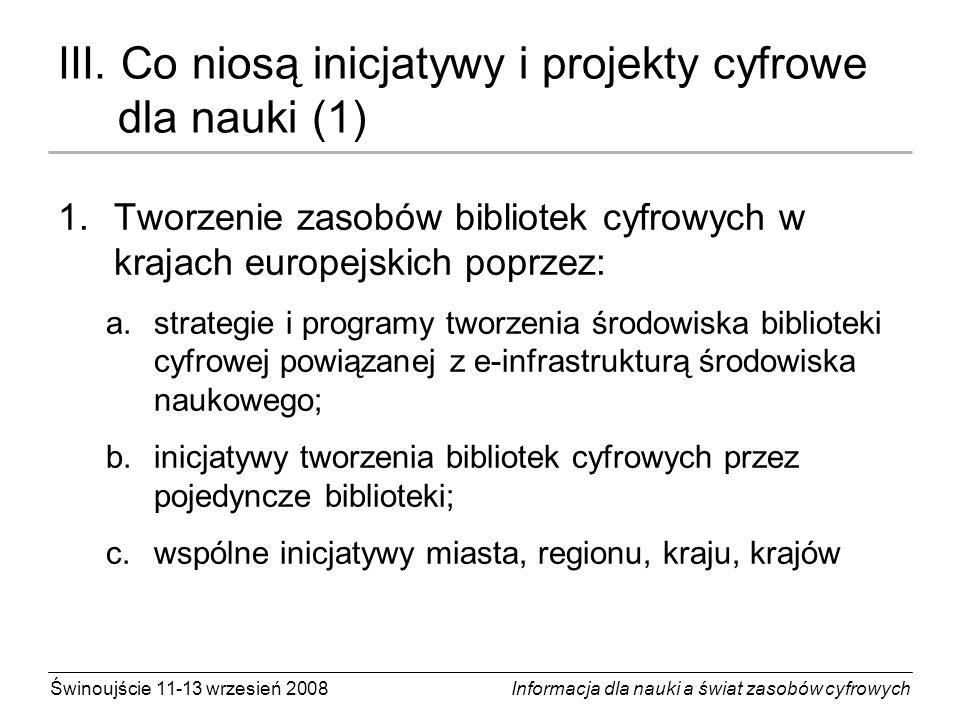 III. Co niosą inicjatywy i projekty cyfrowe dla nauki (1)