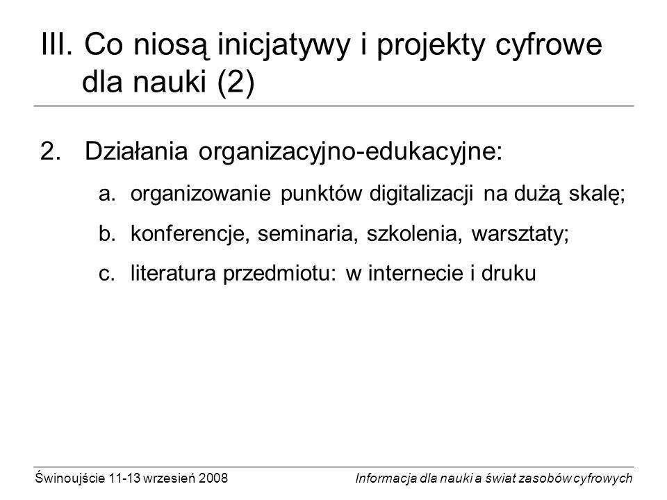 III. Co niosą inicjatywy i projekty cyfrowe dla nauki (2)
