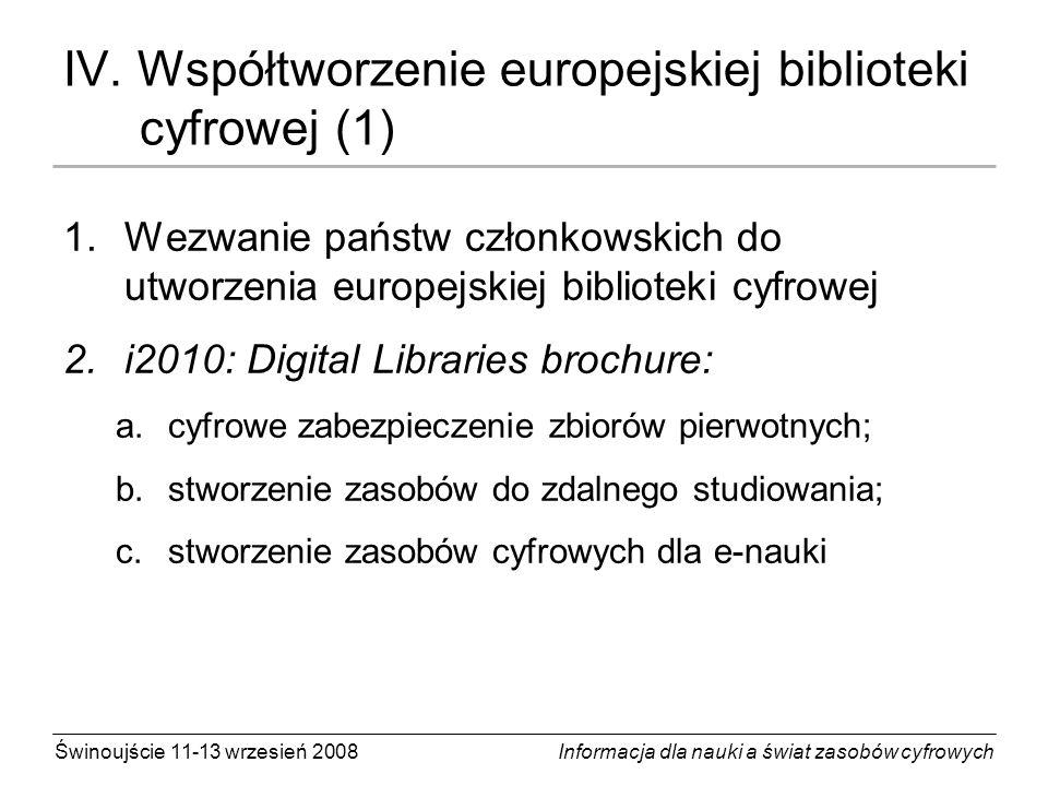 IV. Współtworzenie europejskiej biblioteki cyfrowej (1)