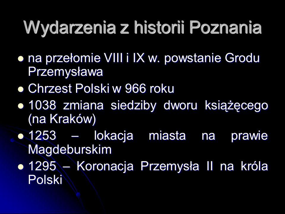 Wydarzenia z historii Poznania