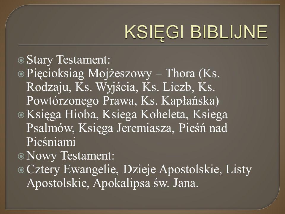 KSIĘGI BIBLIJNE Stary Testament: