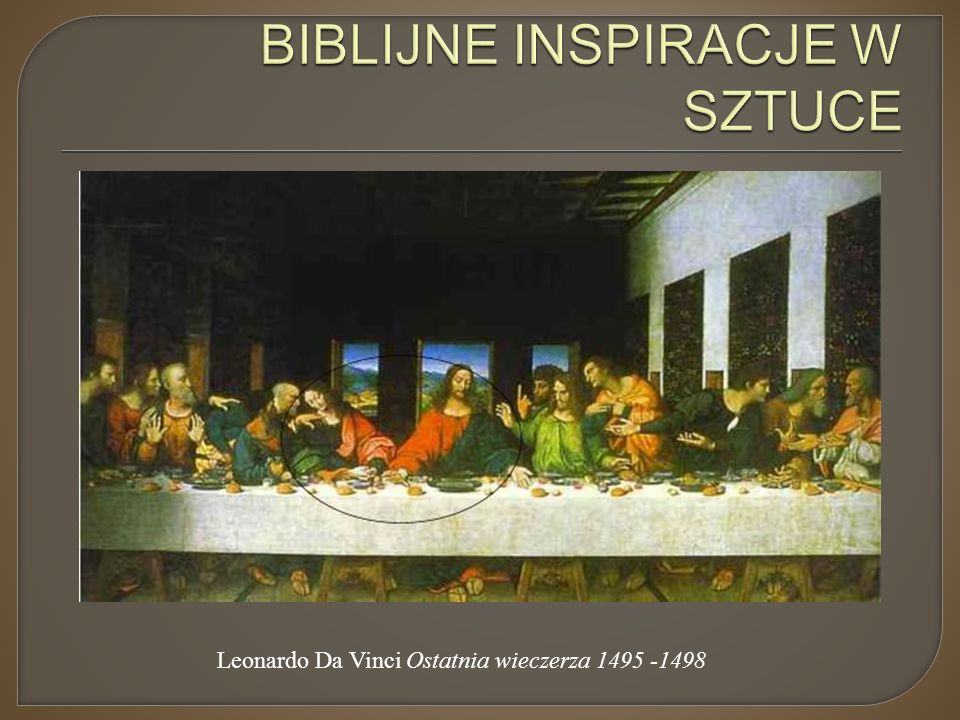 BIBLIJNE INSPIRACJE W SZTUCE