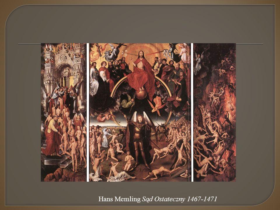 Hans Memling Sąd Ostateczny 1467-1471