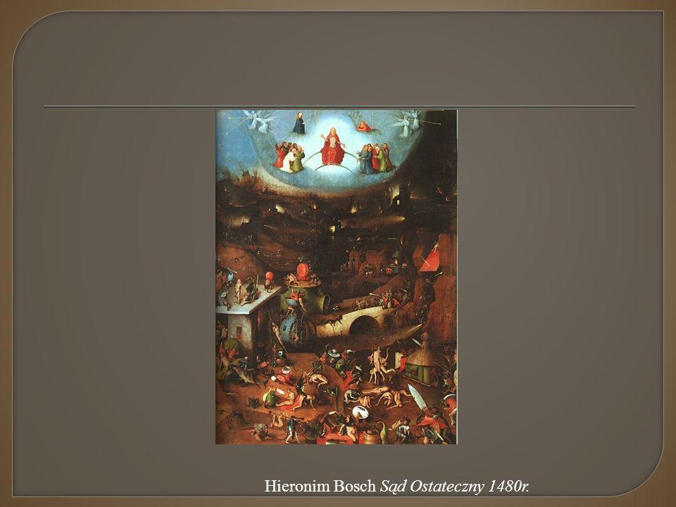Hieronim Bosch Sąd Ostateczny 1480r.