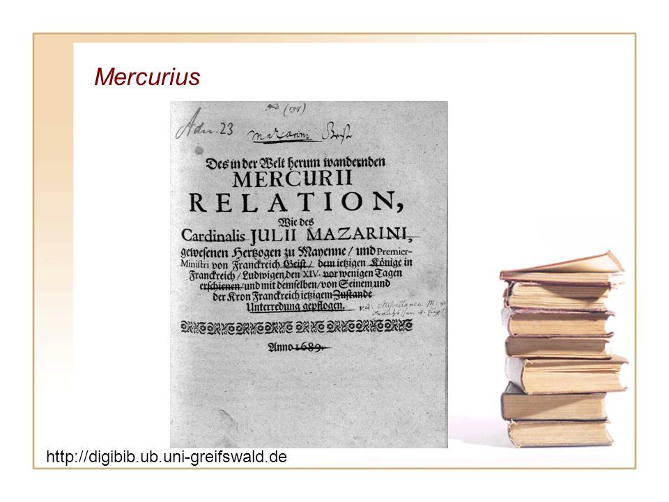 Mercurius http://digibib.ub.uni-greifswald.de