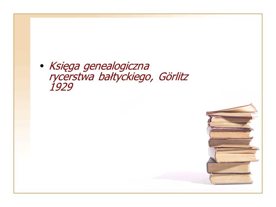 Księga genealogiczna rycerstwa bałtyckiego, Görlitz 1929