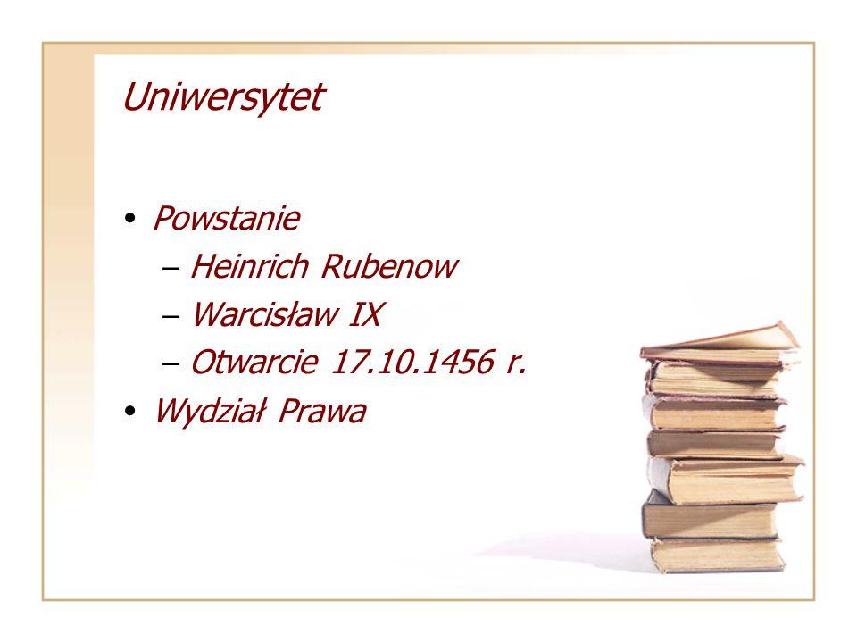 Uniwersytet Powstanie Heinrich Rubenow Warcisław IX