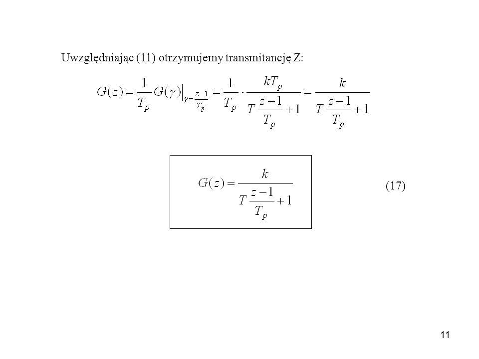 Uwzględniając (11) otrzymujemy transmitancję Z: