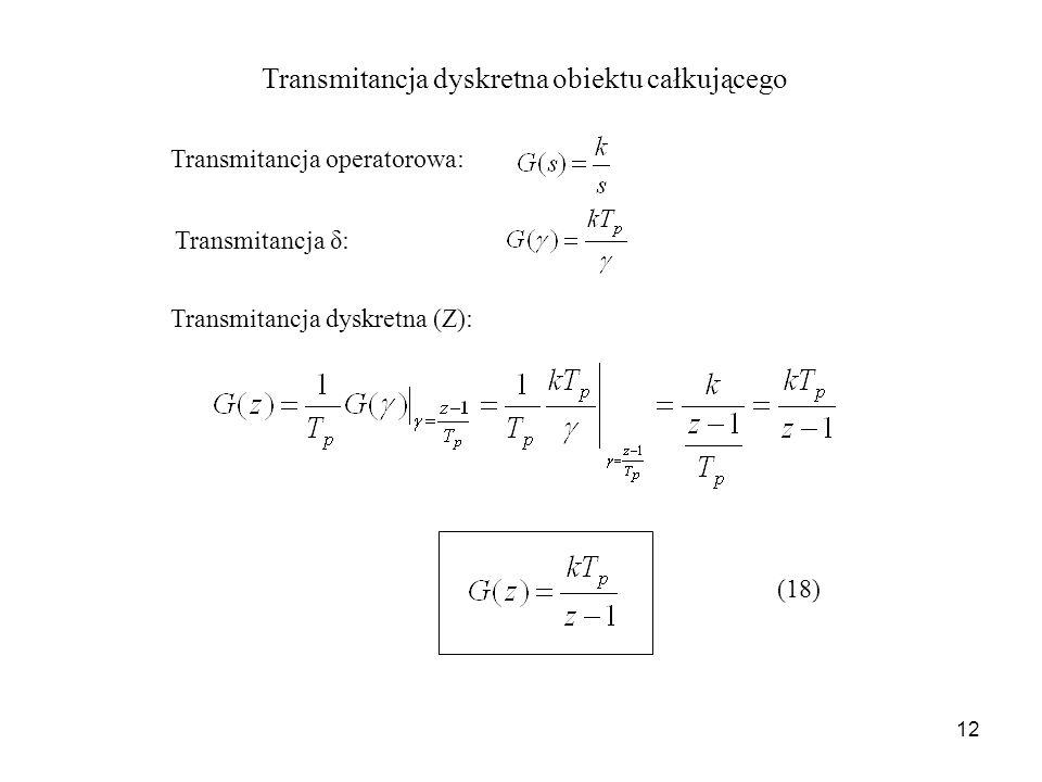 Transmitancja dyskretna obiektu całkującego