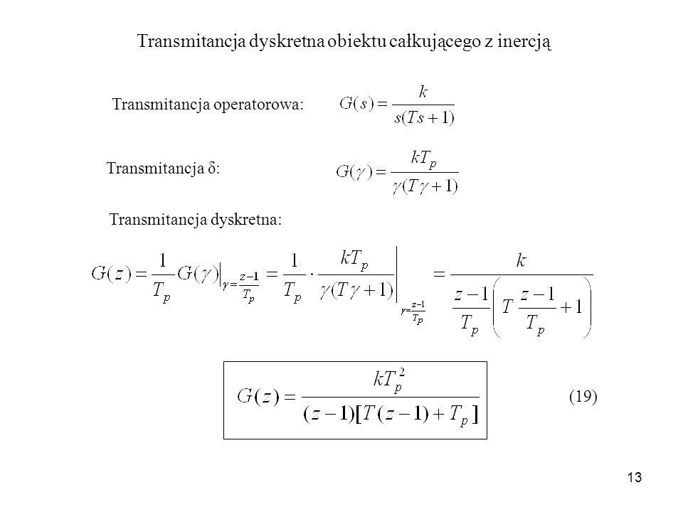 Transmitancja dyskretna obiektu całkującego z inercją