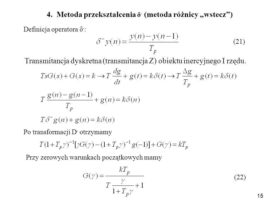 """4. Metoda przekształcenia δ- (metoda różnicy """"wstecz )"""