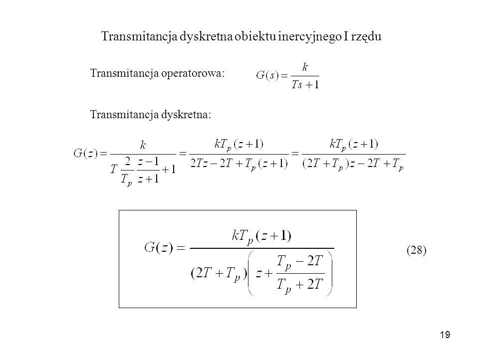 Transmitancja dyskretna obiektu inercyjnego I rzędu
