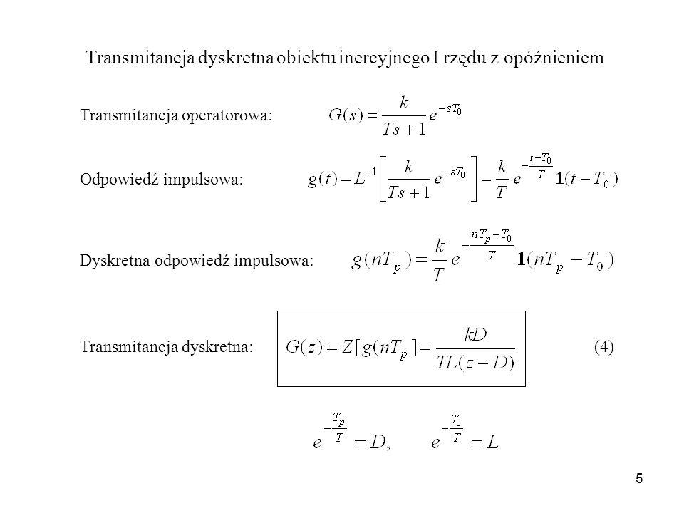 Transmitancja dyskretna obiektu inercyjnego I rzędu z opóźnieniem