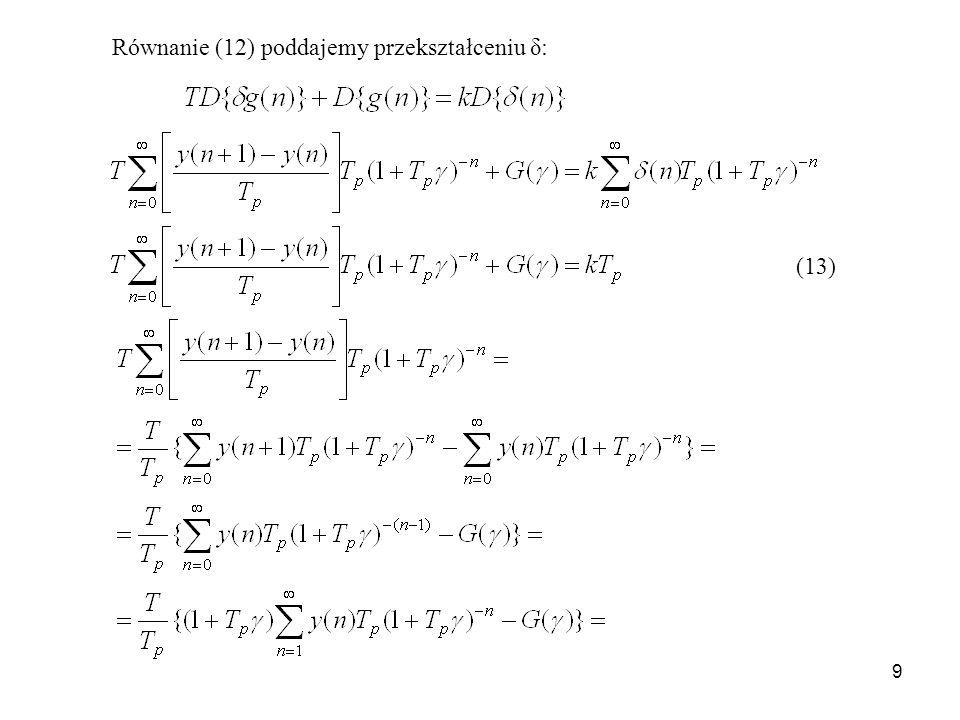 Równanie (12) poddajemy przekształceniu δ: