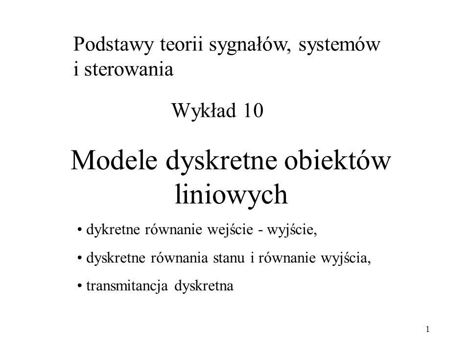 Modele dyskretne obiektów liniowych