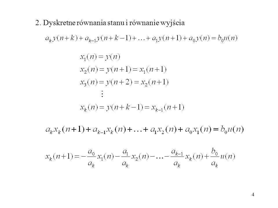 2. Dyskretne równania stanu i równanie wyjścia
