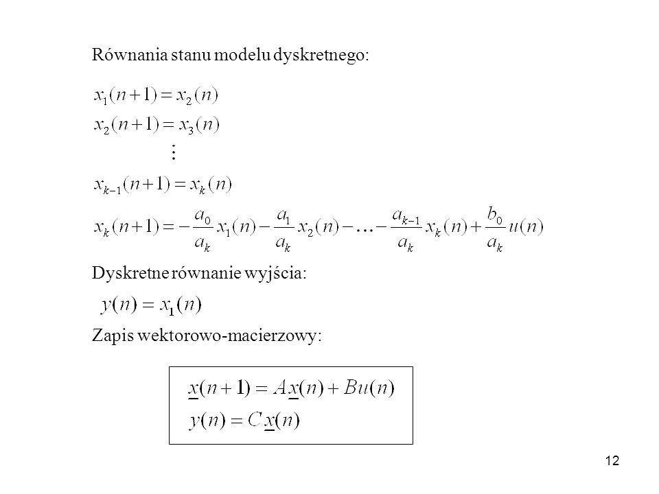 Równania stanu modelu dyskretnego:
