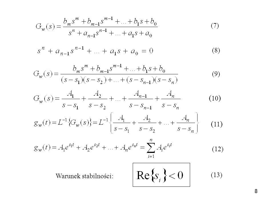 (7) (8) (9) (10) (11) (12) Warunek stabilności: (13)