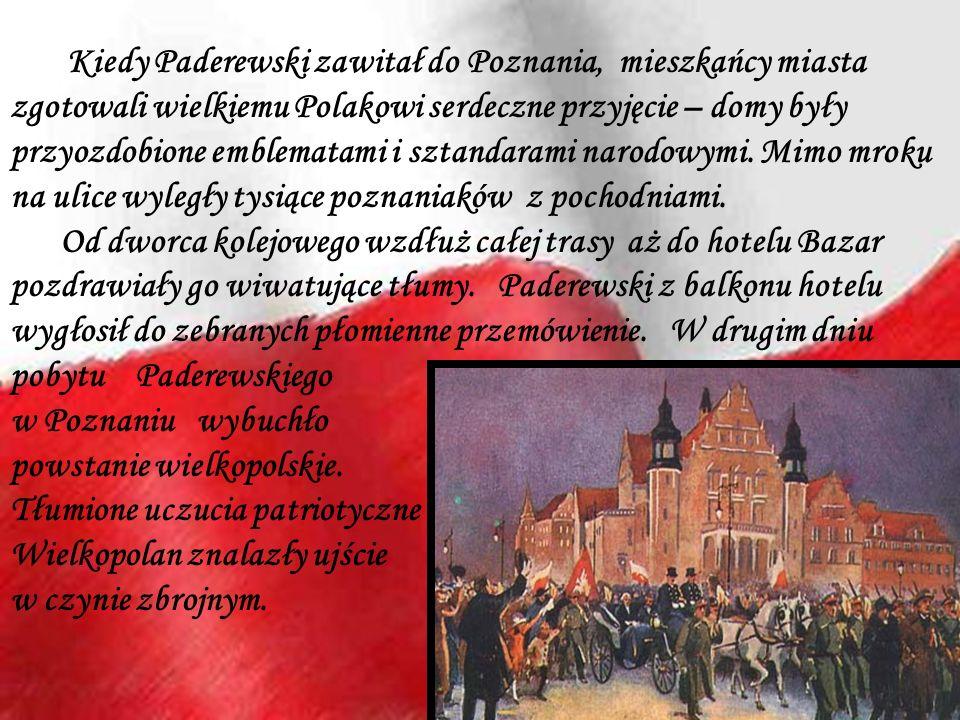 Kiedy Paderewski zawitał do Poznania, mieszkańcy miasta zgotowali wielkiemu Polakowi serdeczne przyjęcie – domy były przyozdobione emblematami i sztandarami narodowymi. Mimo mroku na ulice wyległy tysiące poznaniaków z pochodniami.