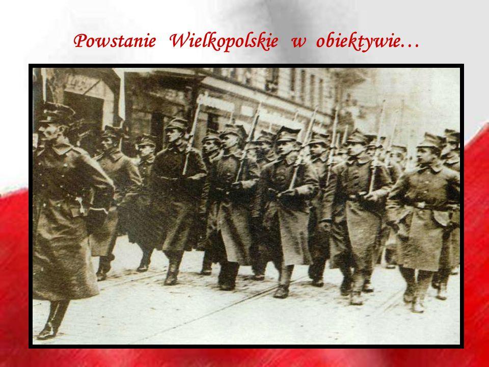 Powstanie Wielkopolskie w obiektywie…