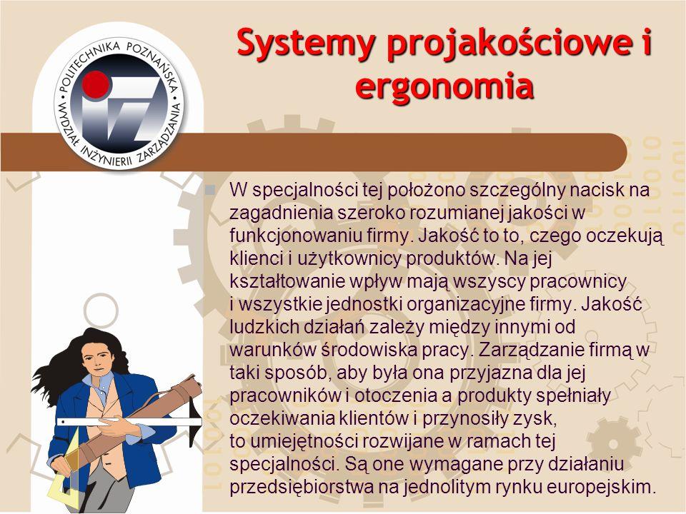 Systemy projakościowe i ergonomia