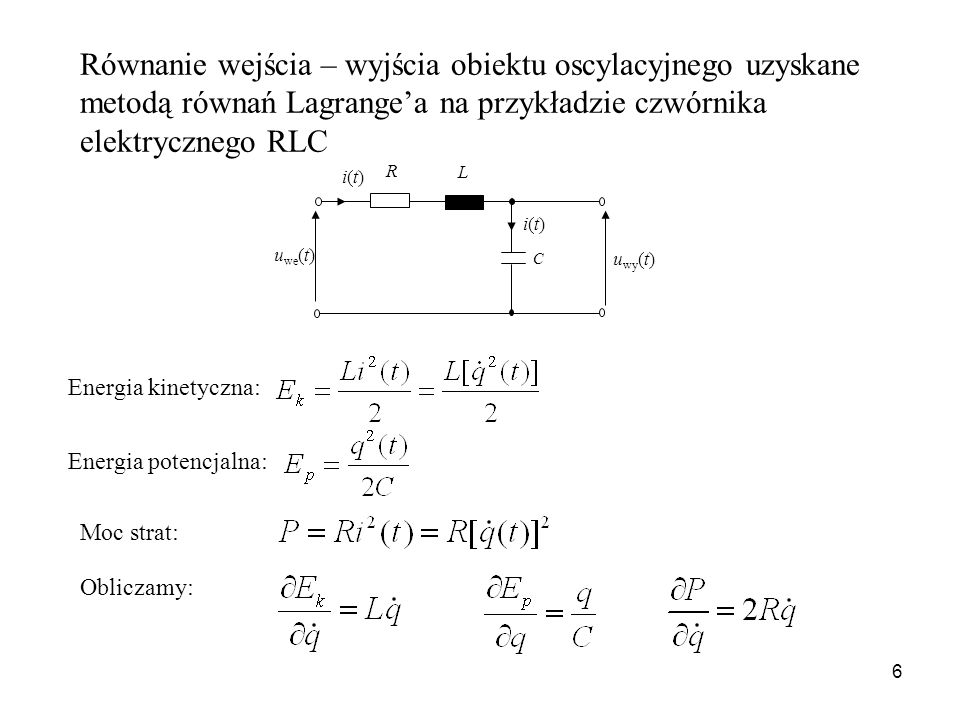 Równanie wejścia – wyjścia obiektu oscylacyjnego uzyskane metodą równań Lagrange'a na przykładzie czwórnika elektrycznego RLC