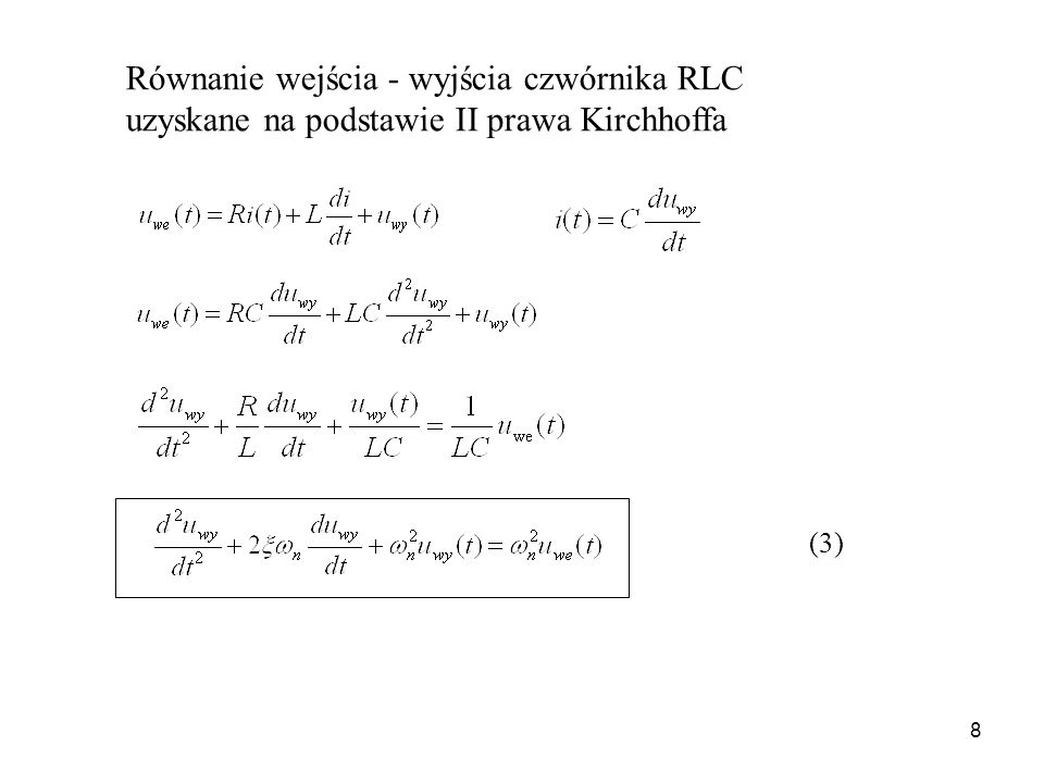Równanie wejścia - wyjścia czwórnika RLC uzyskane na podstawie II prawa Kirchhoffa