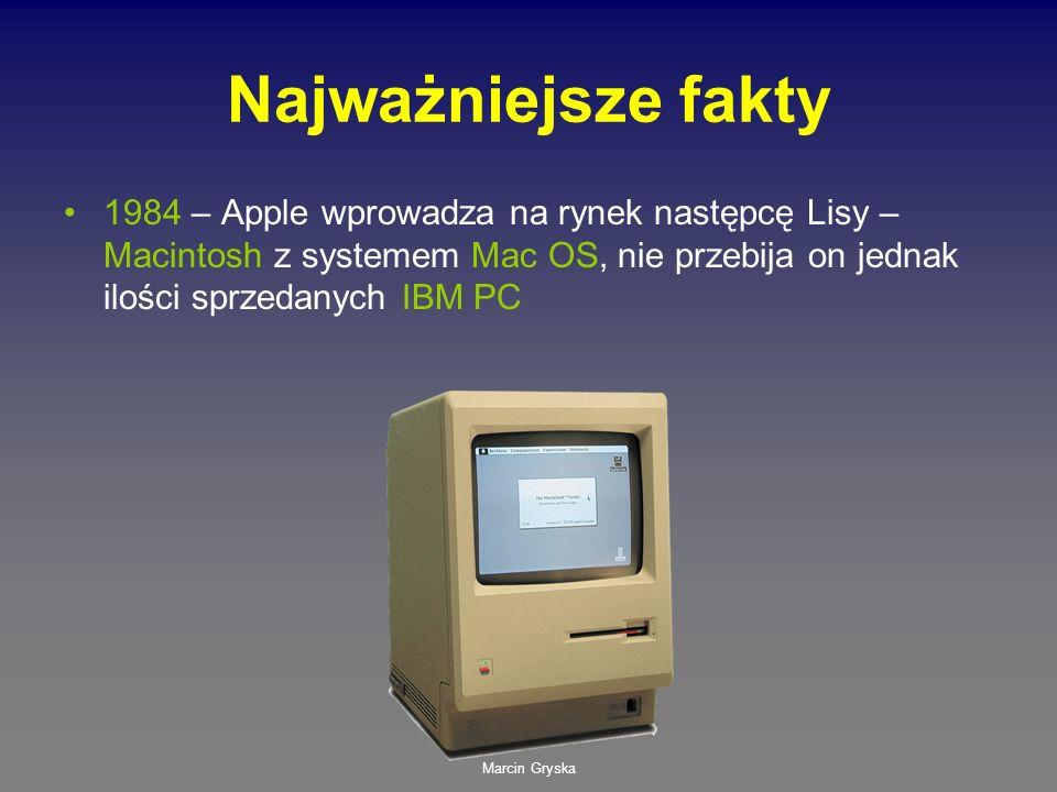 Najważniejsze fakty 1984 – Apple wprowadza na rynek następcę Lisy – Macintosh z systemem Mac OS, nie przebija on jednak ilości sprzedanych IBM PC.