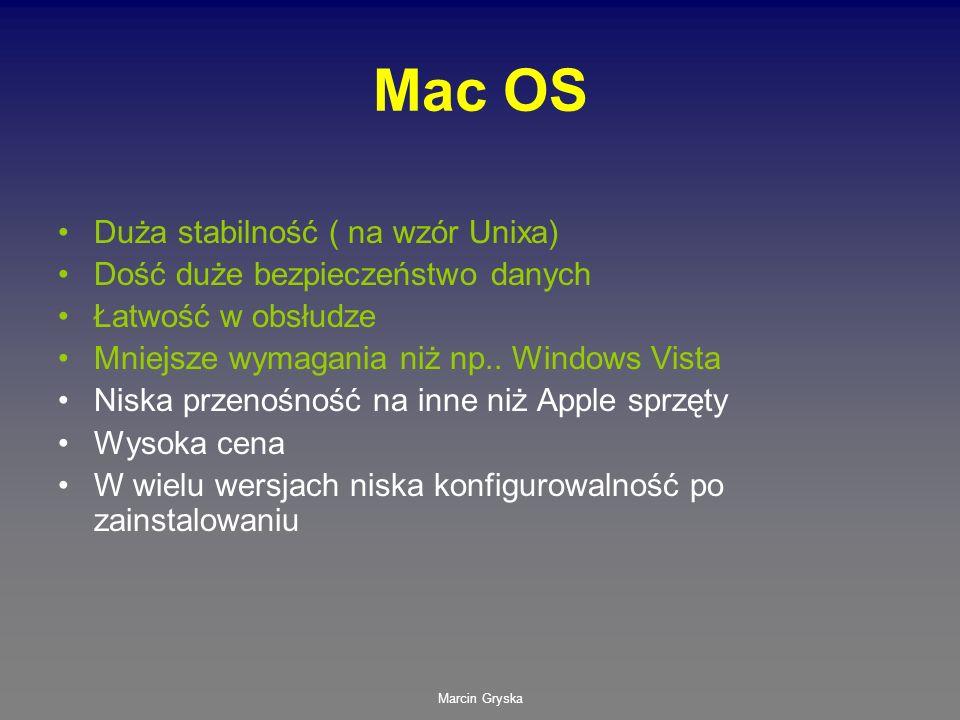 Mac OS Duża stabilność ( na wzór Unixa)