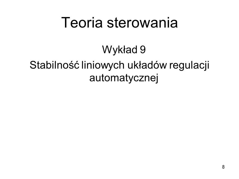 Stabilność liniowych układów regulacji automatycznej