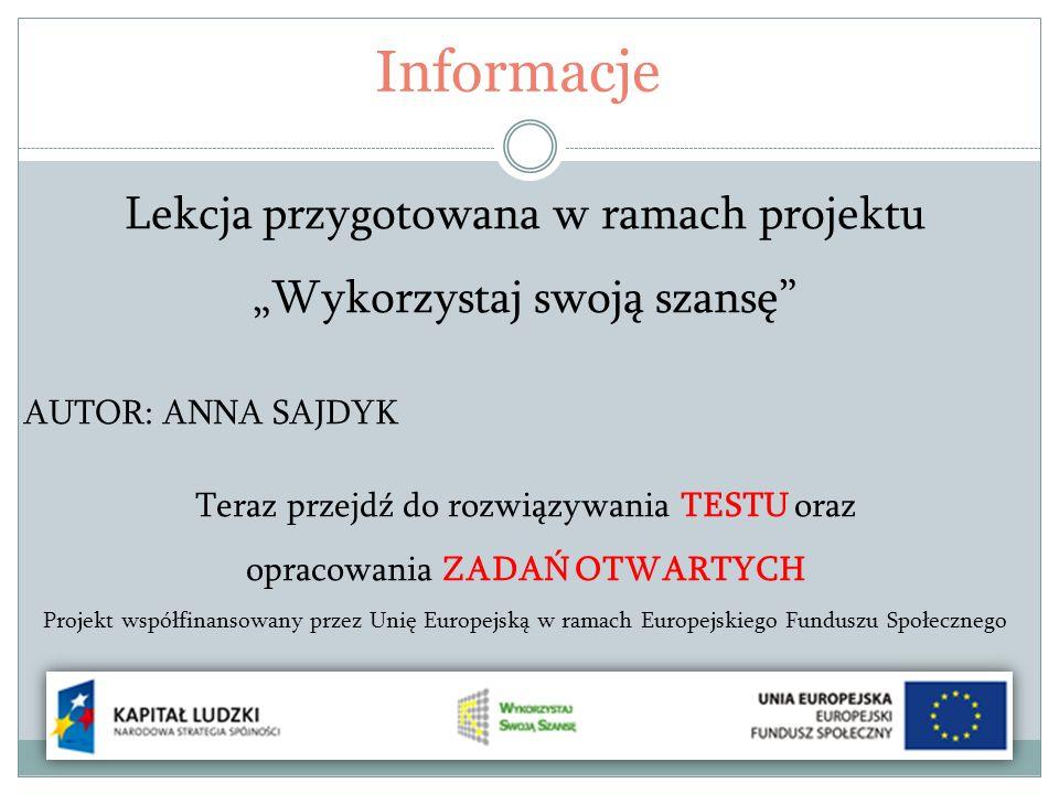 Informacje Lekcja przygotowana w ramach projektu