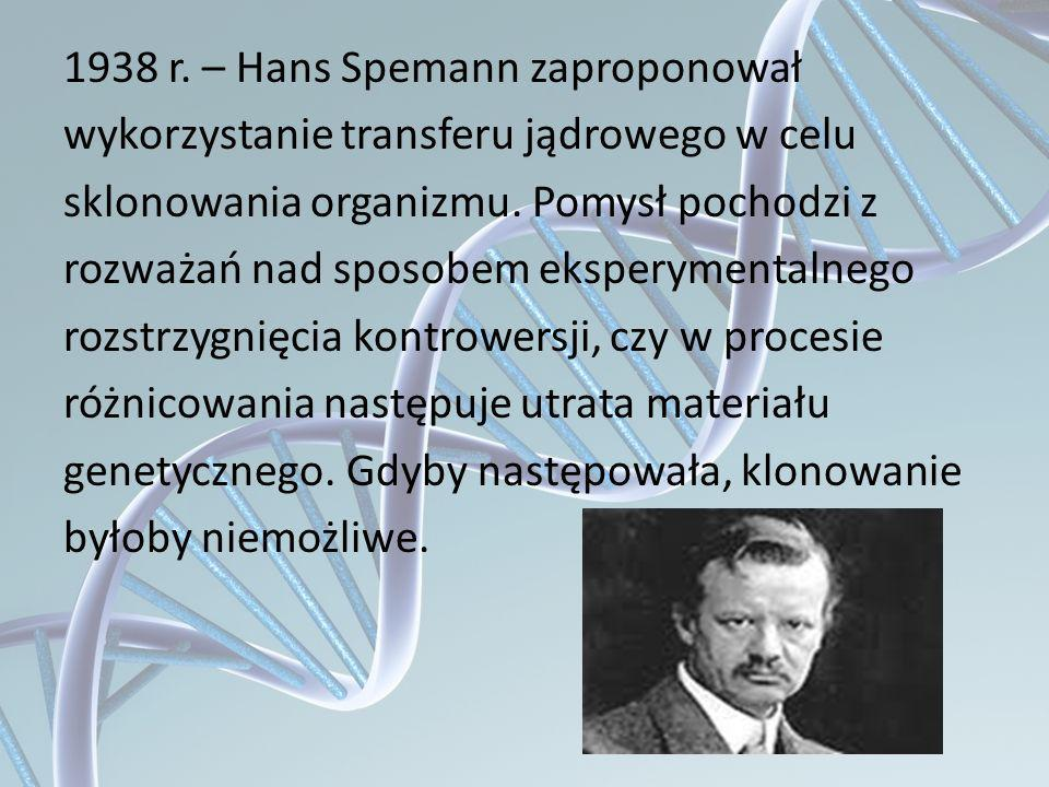 1938 r. – Hans Spemann zaproponował