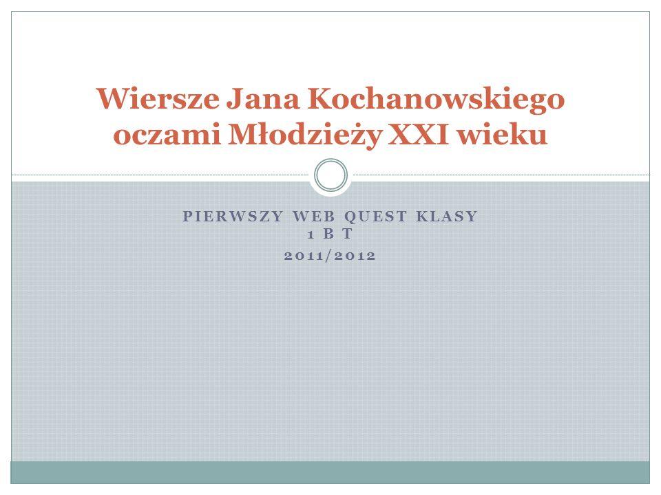 Wiersze Jana Kochanowskiego oczami Młodzieży XXI wieku