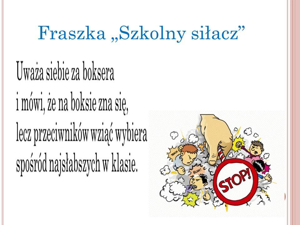 """Fraszka """"Szkolny siłacz"""