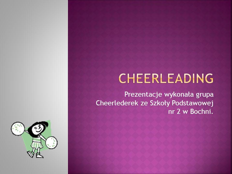 Cheerleading Prezentacje wykonała grupa Cheerlederek ze Szkoły Podstawowej nr 2 w Bochni.