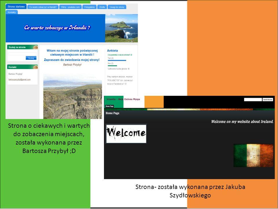 Strona- została wykonana przez Jakuba Szydłowskiego