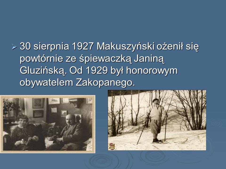 30 sierpnia 1927 Makuszyński ożenił się powtórnie ze śpiewaczką Janiną Gluzińską.