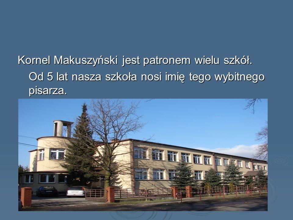 Kornel Makuszyński jest patronem wielu szkół