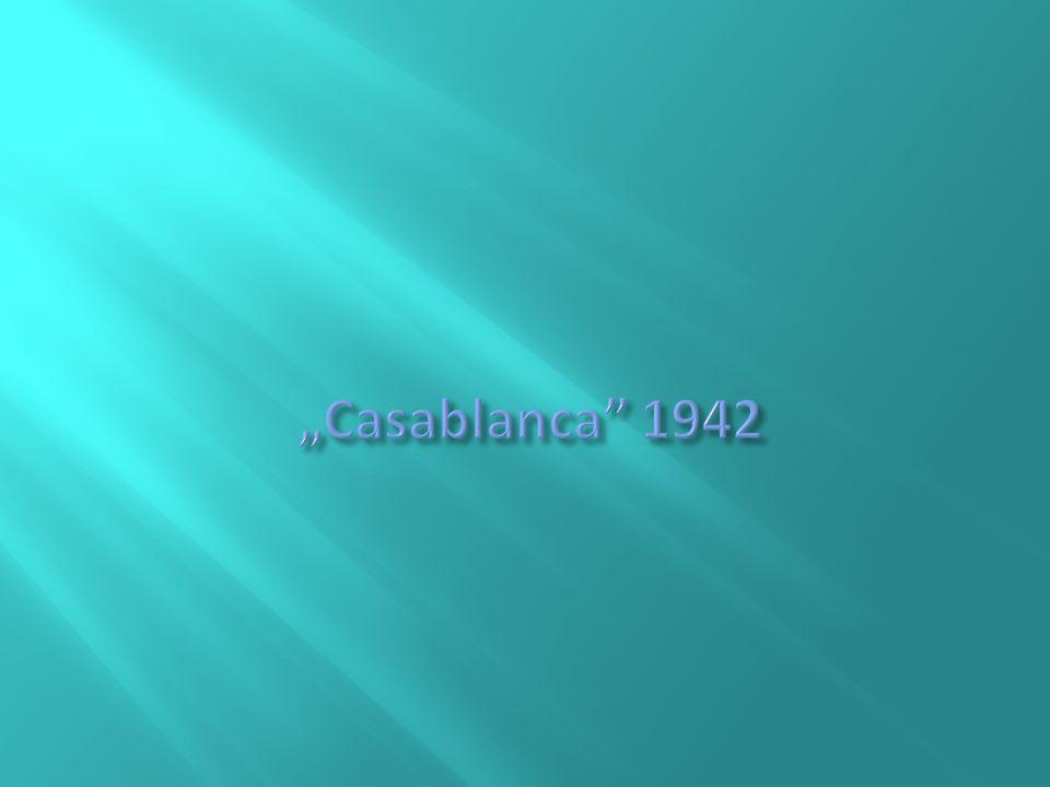 """""""Casablanca 1942"""