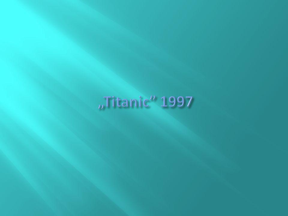 """""""Titanic 1997"""