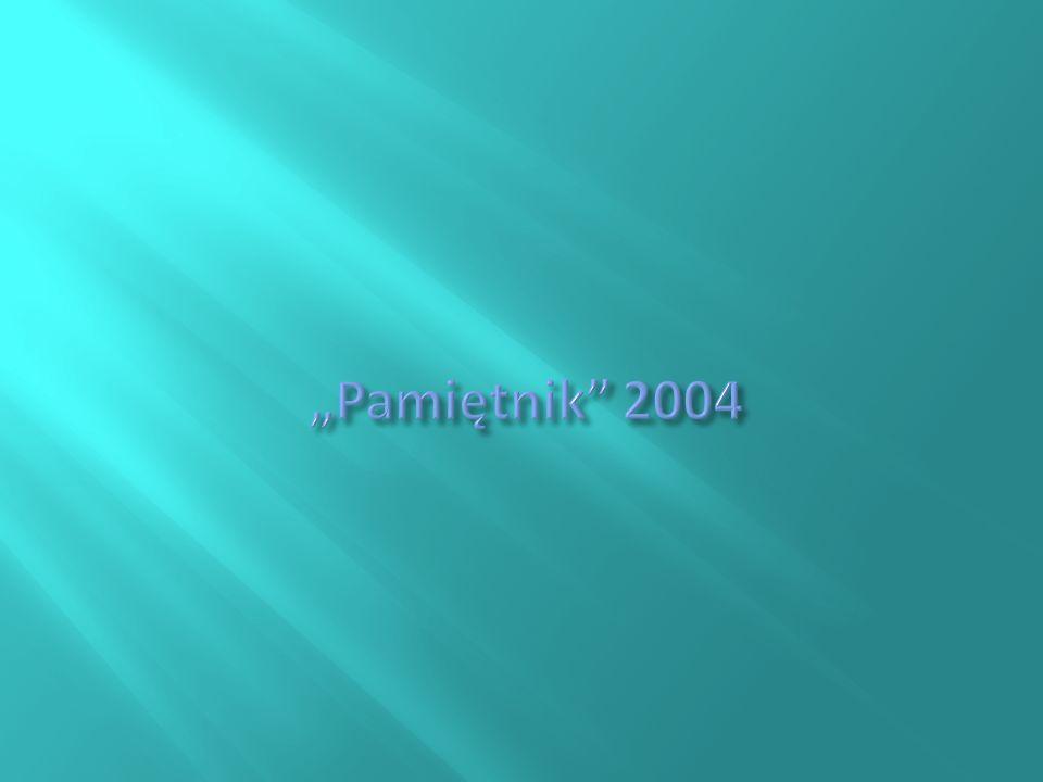 """""""Pamiętnik 2004"""