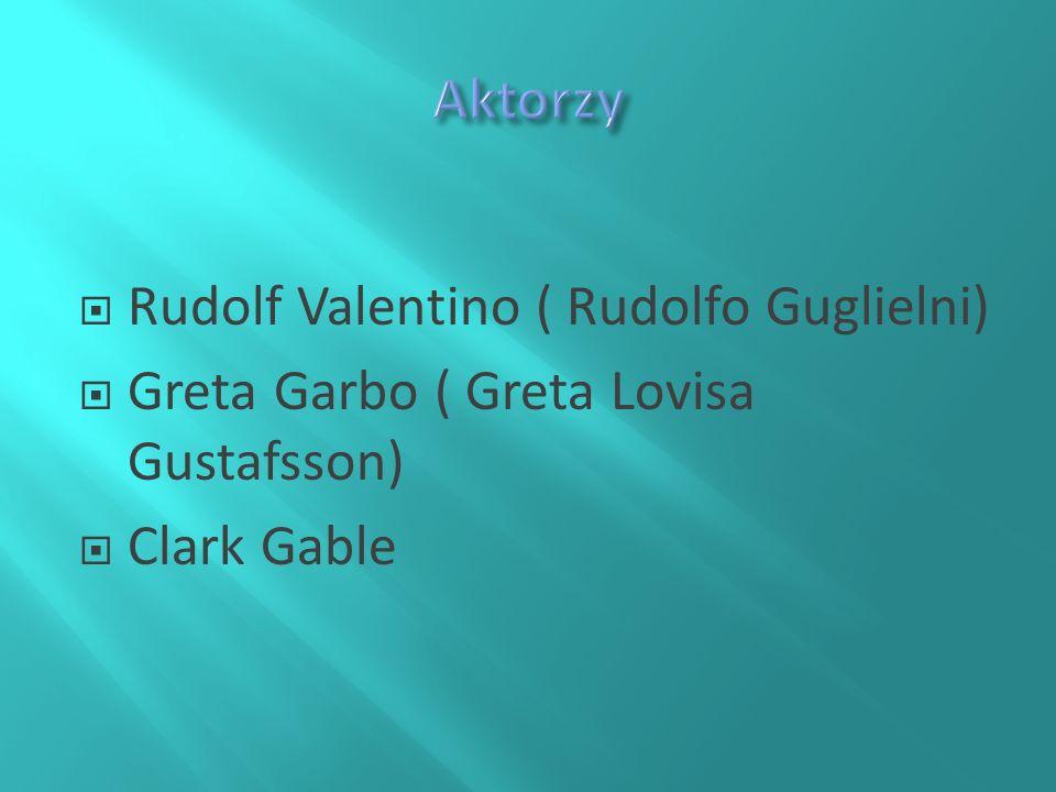 Aktorzy Rudolf Valentino ( Rudolfo Guglielni)